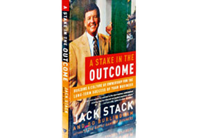 A Stake in the Outcome ; Jack Stack & Bo Burlingham; Double Day, October 2003.