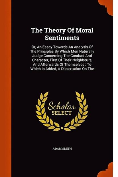 a year of reading adam smith livemint the theory of moral sentiments by adam smith