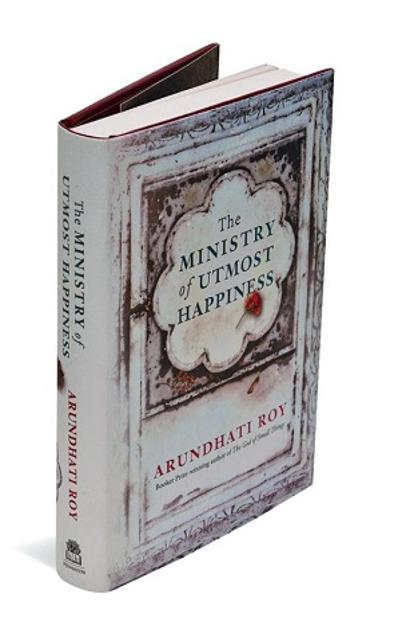 The Ministry Of Utmost Happiness: By Arundhati Roy, Hamish Hamilton, 445 pages, Rs599.