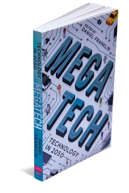 Megatech—Technology In 2050: Economist Books, Edited By Daniel Franklin, 242 pages, Rs499.