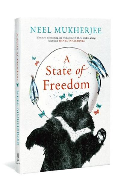 A State Of Freedom: By Neel Mukherjee, Penguin Random House, 288 pages, Rs599.