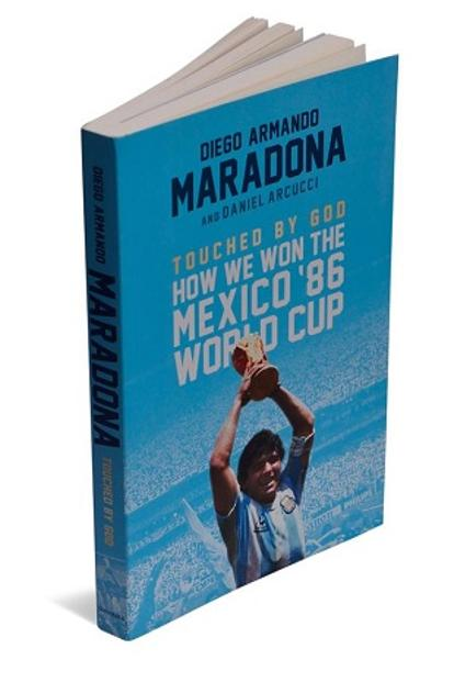 Touched By God: Diego Maradona and Daniel Arcucci, Hachette India, 226 pages, Rs699.