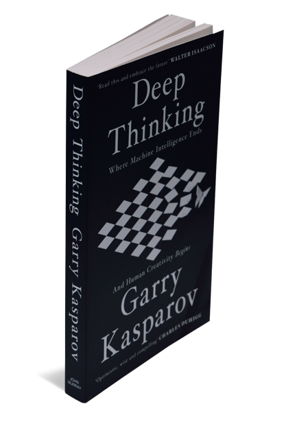 Deep Thinking—Where Machine Intelligence Ends And Human Creativity Begins: By Garry Kasparov, John Murray, 288 pages, Rs599.
