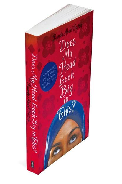 Does My Head Look Big In This?: By Randa Abdel-Fattah, Scholastic, 353 pages, Rs350.