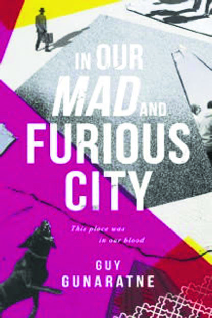 In Our Mad And Furious City: By Guy Gunaratne, Tinder Press, 304 pages, £12.99 (around₹1,170).