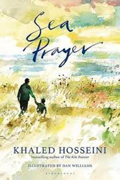 Sea Prayer: By Khaled Hosseini, Bloomsbury, 48 pages, ₹499.