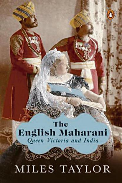 Miles Taylor's book sheds new light on Queen Victoria's relationship with India.