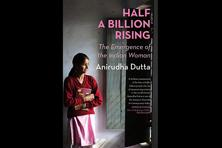 'Half A Billion Rising' (Rupa, Rs395) is a book whose very page reflects both the sweat and the deep thought the author has invested in the subject.
