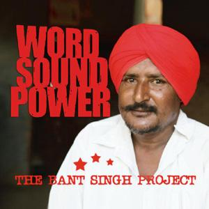 Voice of dissent: Bant Singh on the cover of the Bant Singh Project.