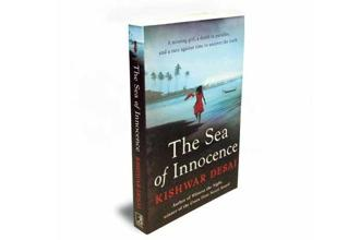 The Sea of Innocence: By Kishwar Desai, Simon and Schuster, 358 pages, Rs350
