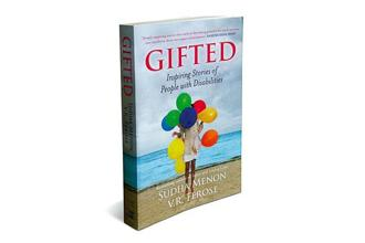 Gifted—Inspiring Stories Of People  With Disabilities: Random House India, 260 pages, <span class='WebRupee'>Rs.</span>299.