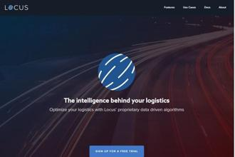 Locus provides logistics solutions for on-demand businesses for dispatching, route optimization, real-time driver tracking, managing on-field workforce, mobile messaging, ETAs tracking and SMS alerts for end-customers, the company said.