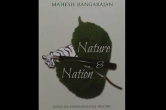 Nature and Nation: By Mahesh Rangarajan, Permanent Black , Rs795