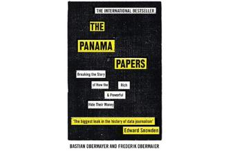 The Panama Papers: Breaking the Story of How the World's Rich and Powerful Hide their Money: By Frederik Obermaier and Bastian Obermayer