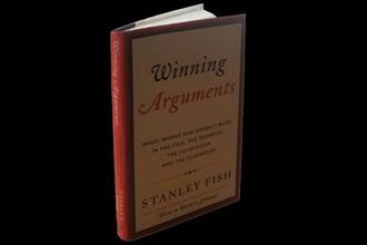 Winning Arguments—What Works And Doesn't Work In Politics, The Bedroom, The Courtroom, And The Classroom: By Stanley Fish, HarperCollins, 212 pages, Rs399.