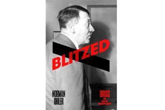 'Blitzed: Drugs In Nazi Germany': Norman Ohler