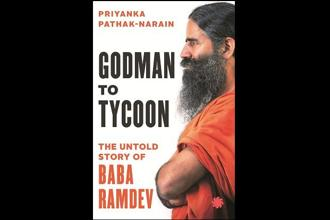 The cover of 'Godman to Tycoon: The Untold Story of Baba Ramdev', a book on Baba Ramdev.