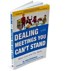 Dealing With Meetings You Can't Stand: Meet Less And Do More: By Rick Brinkman, McGraw Hill Education, 206 pages, price $22 (around Rs1,400).