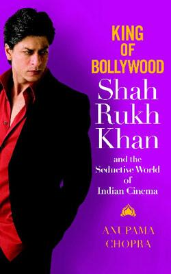 "The book jacket for ""King of Bollywood: Shah Rukh Khan and the Sensitive World of Indian Cinema"" by Anupama Chopra is pictured in this undated handout image. Source: Hachette Book Group USA via Bloomb"