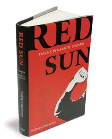 Red Sun: Travels in Naxalite Country: Penguin/viking, 352 pages, Rs495.