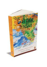 Eating India: Penguin, 330 pages, Rs350.