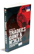 Traders, Guns and Money: Pearson Power, 334 pages, Rs399.