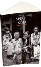 The Spirit of India:Penguin, 172 pages, Rs225.