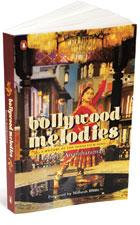 Bollywood Melodies: A History of the Hindi Film Song:Penguin, 261 pages, Rs295.