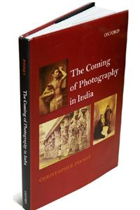 The Coming of Photography in India: Oxford University Press, 166 pages, Rs1,295.