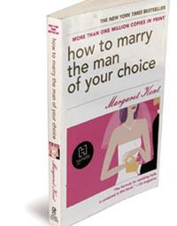 How to Marry the Man of Your Choice. Hachette India, 220 pages, Rs450.