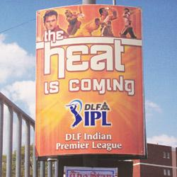 Full-fledged campaign: Outdoor billboards advertising the second season of IPL, which begins on 18 April in South Africa.