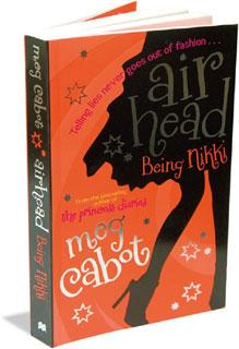 Airhead—Being NIkki: Macmillan, 301 pages, Rs399.