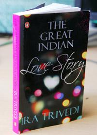 The Great Indian Love Story:Penguin Books India, 188 pages, Rs199.