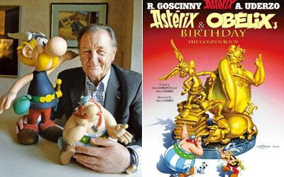 By Toutatis: Albert Uderzo has sold the publishing rights. Stephane De Sakutin / AFP. Astérix and Obelix's Birthday — The Golden Book: Hachette India, 56 pages, Rs595.