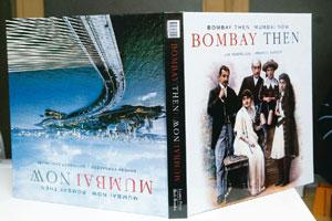 Bombay Then, Mumbai Now: Text by Jim Masselos and Naresh Fernandes, photo research and editing by Pramod Kapoor and Chirodeep Chaudhuri, Roli Books, Rs2,975.