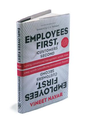 Employees First, Customers Second: Harvard Business Press, 198 pages, Rs595.