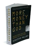 More Money than God: Bloomsbury, 482 pages, Rs599.