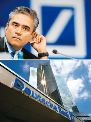 Crown prince? (top) Anshu Jain, head of Deutsche Bank's corporate and investment banking unit. AFP; and the company's headquarters in Germany. Bloomberg