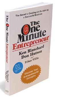 The One Minute Entrepreneur: By Ken Blanchard, Don Hutson and Ethan Willis, Headline Business Plus, 135 pages, Rs 195.