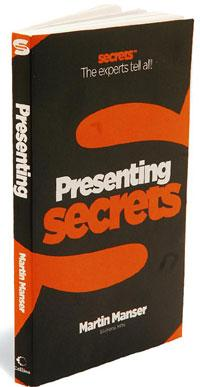 Presenting Secrets by Martin Manser, Harper-Collins-India, 128 pages, Rs150.