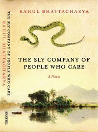 The Sly Company of People Who Care: Picador, 292 pages, Rs 495.