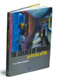 The Chawls of Mumbai: ImprintOne, 162 pages, Rs1,200.