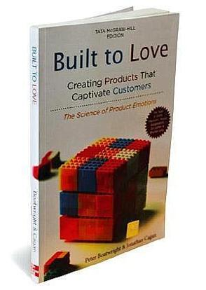 Built to Love: By Peter Boatwright and Jonathan Cagan, Tata McGraw-Hill, 169 pages, Rs 550.