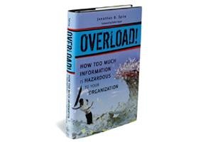Overload—How Too Much Information is Hazardous to Your Organization: Wiley India, 260 pages, $45 (around Rs 2,265).