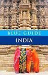 Blue Guide India: By Sam Miller, Blue Guides (represented in India by Penguin Books India), 888 pages, Rs 899.