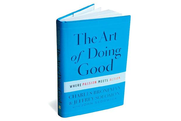 The Art of Doing Good—Where Passion Meets Action: By Charles Bronfman and Jeffrey Solomon with John Sedgwick,Jossey-Bass, 276 pages, $29.95 (around Rs1,580).
