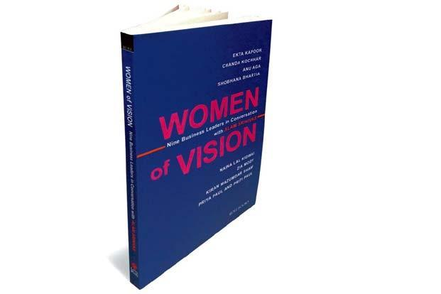 Women of Vision—Nine Leaders in Conversation With Alam Srinivas:   By Alam Srinivas,  Roli Books,  110 pages, Rs 140