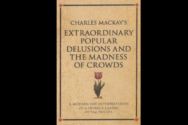 essays on popular delusion and the madness of the masses