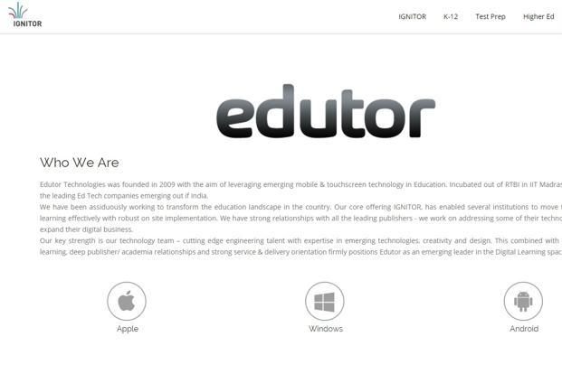 Edutor competes with the likes of Amazon Kindle, iTunes U, Kitaboo (a product of Hurix Systems Pvt. Ltd.) and Rapples, the e-learning solution of Repro India Ltd.