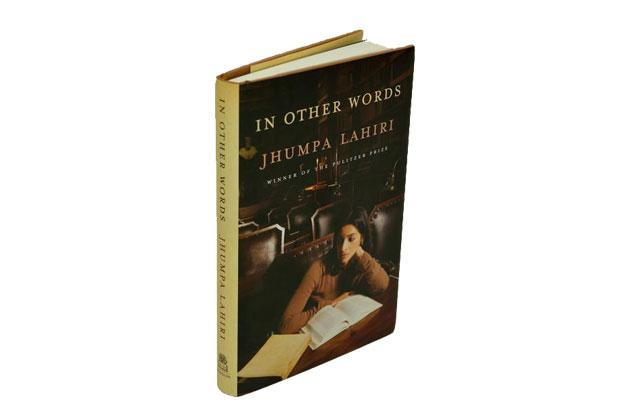 In Other Words: By Jhumpa Lahiri